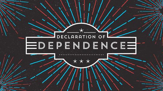 Declaration of Dependence - Week 1