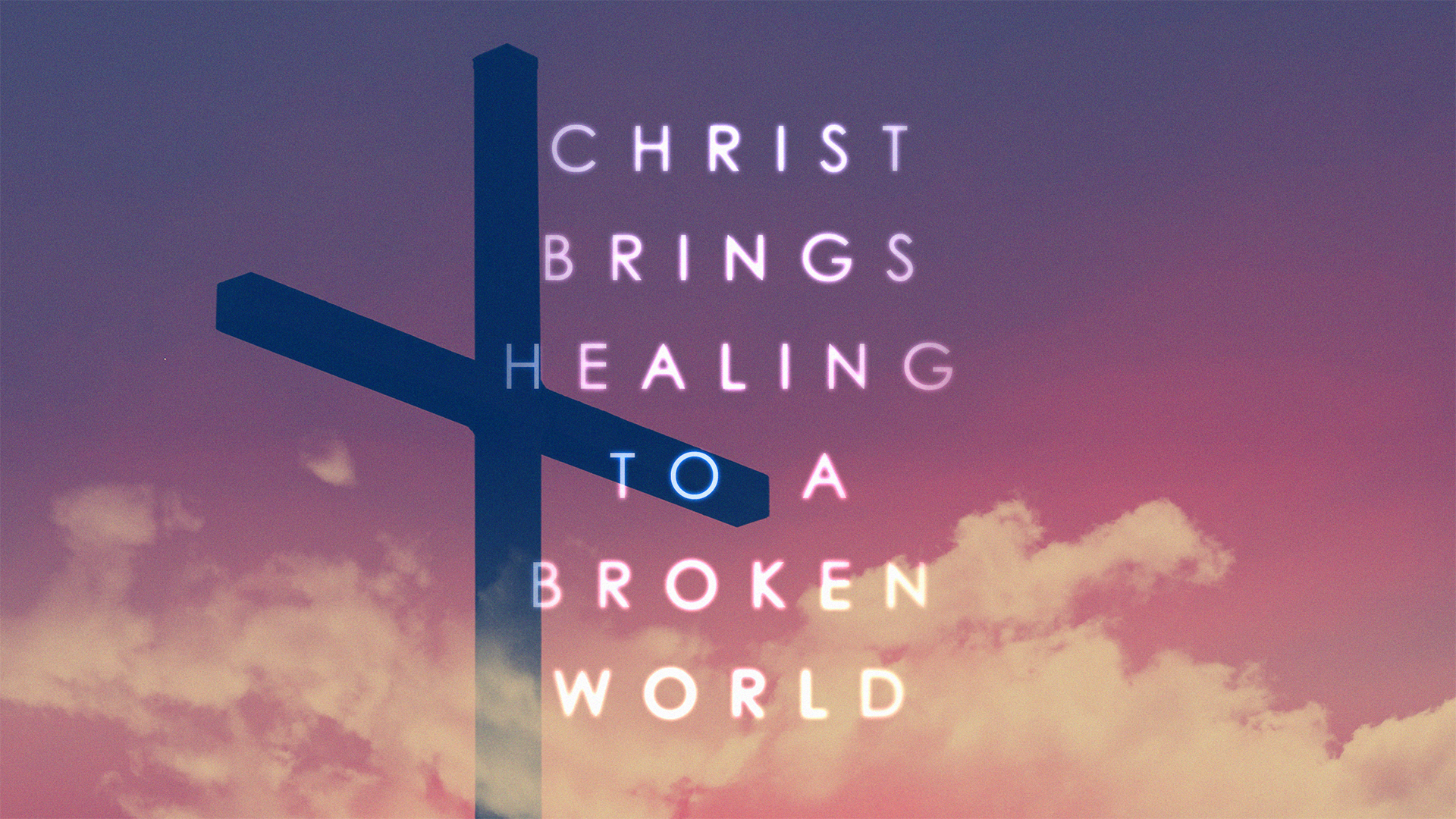 Christ Brings Healing To A Broken World 1920.png