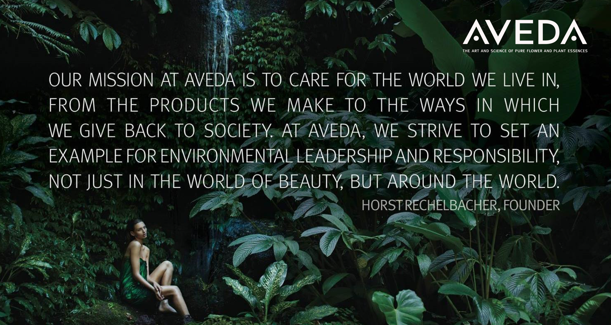 Read AVEDA's Mission Statement