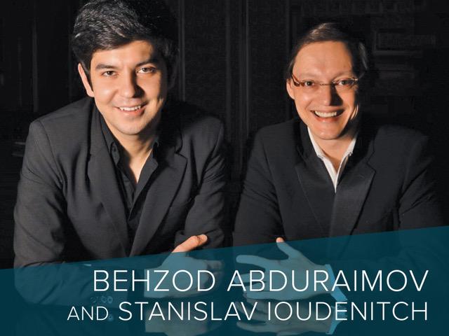 Behzod Abduraimov and Stanislav Ioudenitch