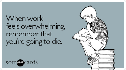 feels-overwhelming-workplace-ecard-someecards.jpg