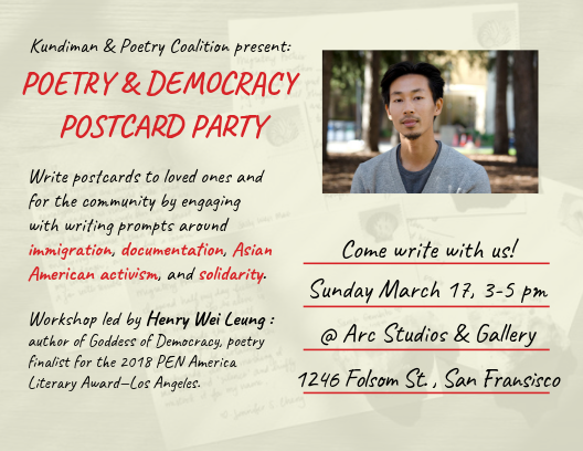 Poetry & Democracy Postcard Party - As part of our month-long project, Henry Wei Leung led a generative writing workshop on themes of poetry and democracy. Henry provided a framework through which to consider these themes, and then guided our guests with prompts specifically exploring the four themes of our action calendar: Asian American immigration, documentation, activism, and solidarity.