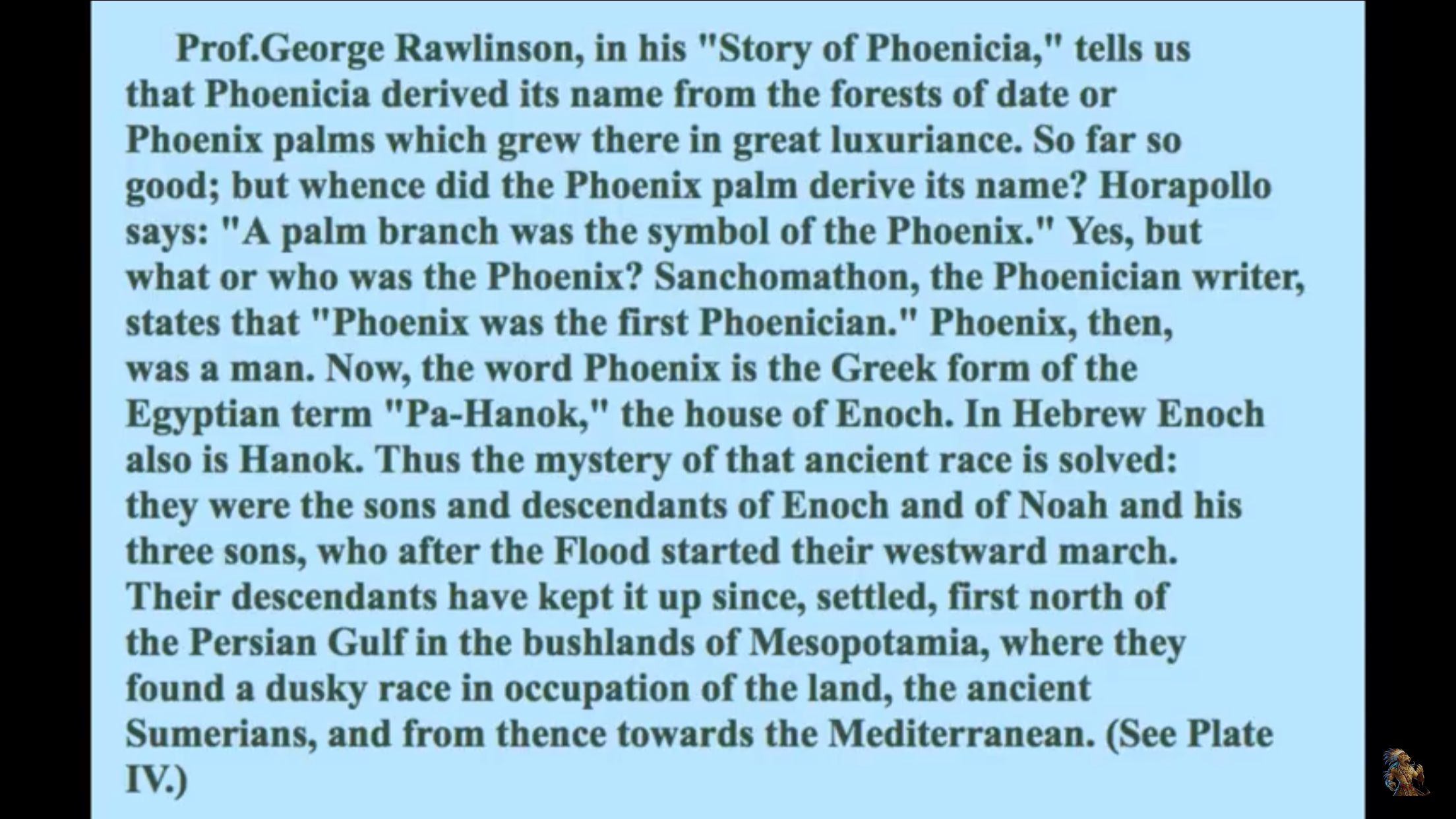 Thoth = Hermes = Phoenix (tradition of cycles of renewal) = Hebrew Enoch = Idris = same person