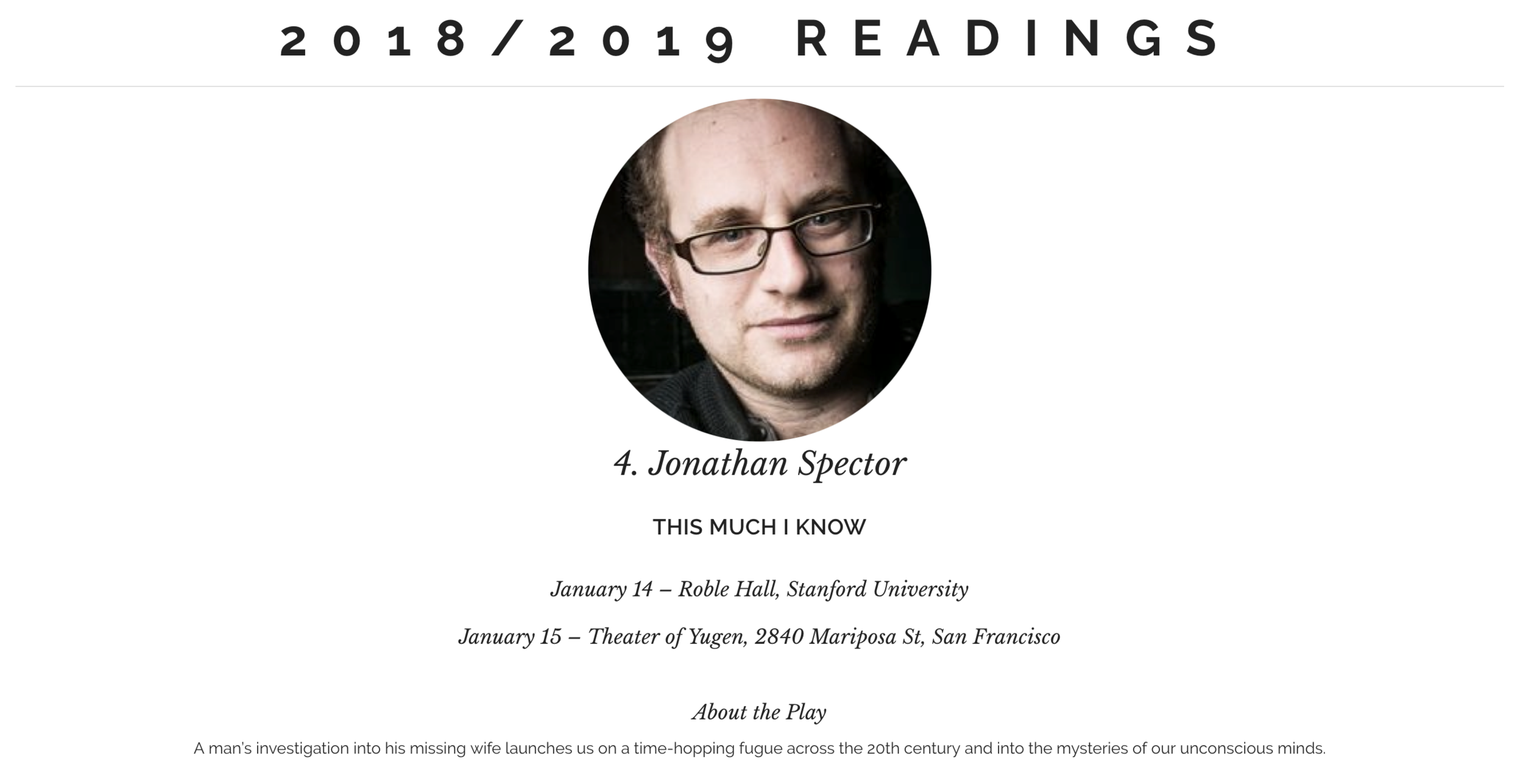 Rough Reading - Patrick will be performing in the staged reading of Jonathan Spector's new play THIS MUCH I KNOW on Monday, January, 14th and Tuesday, January 15th, 2019. Details HERE.