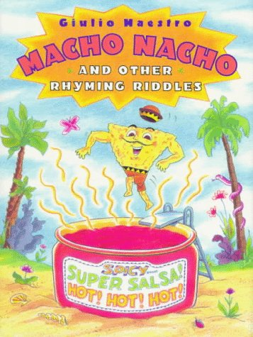 """Not to be confused with """"Macho Nacho"""" by Giulio Maestro, which I also purchased. Review incoming."""