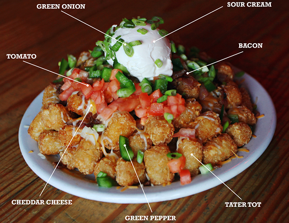 """Tin Hat's """"World Famous Flatliner"""" version of totchos is a mountain of deliciousness."""