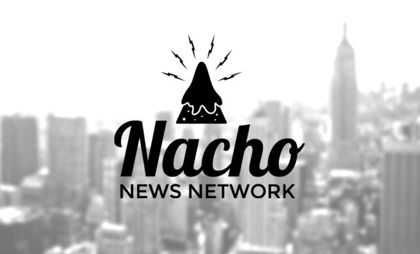 The Nacho News Network