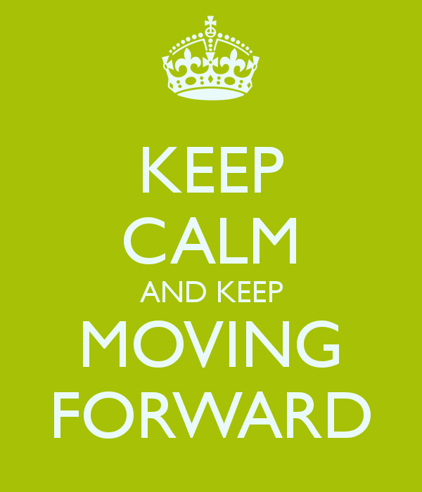 keep-calm-and-keep-moving-forward-4.png
