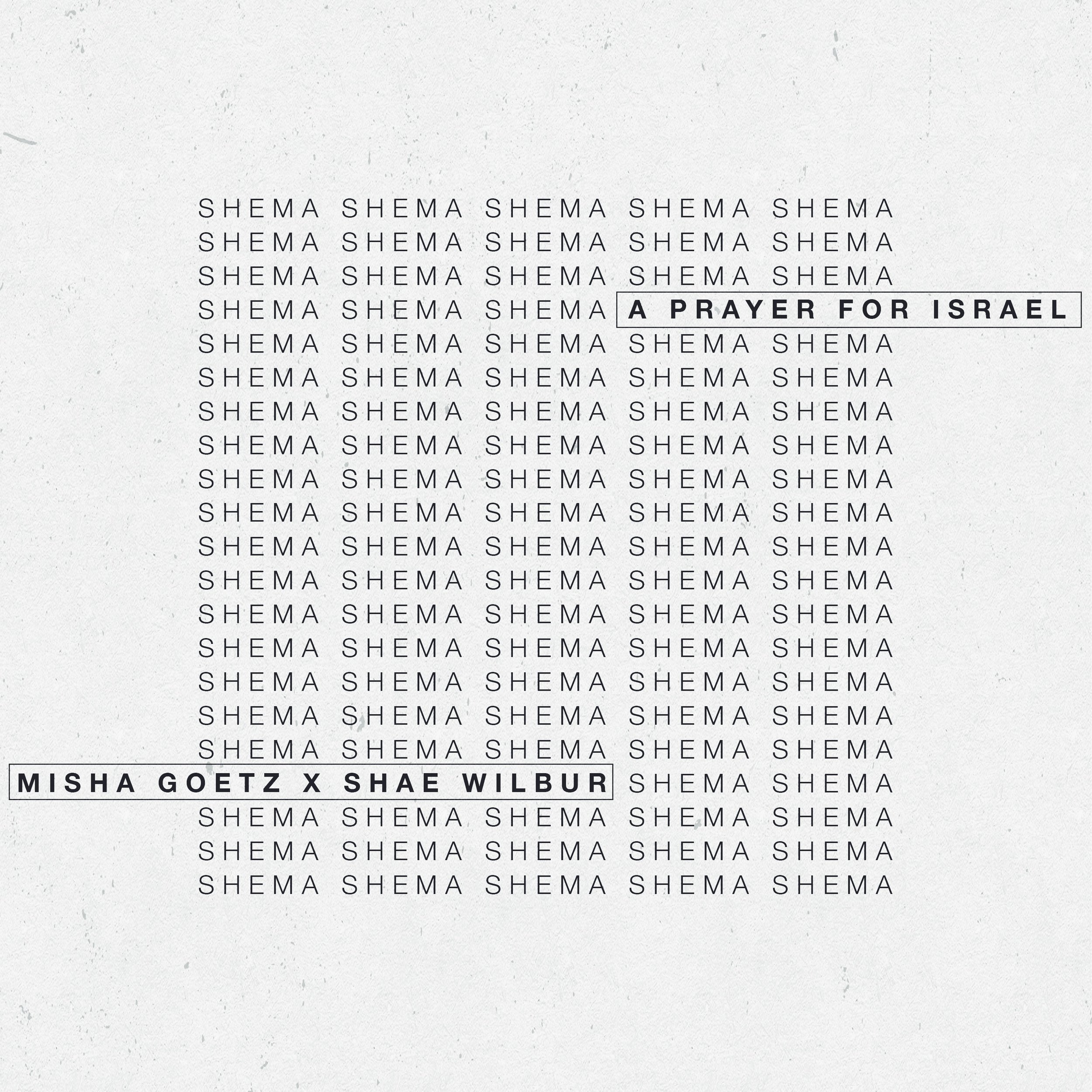 Shema (A Prayer for Israel)