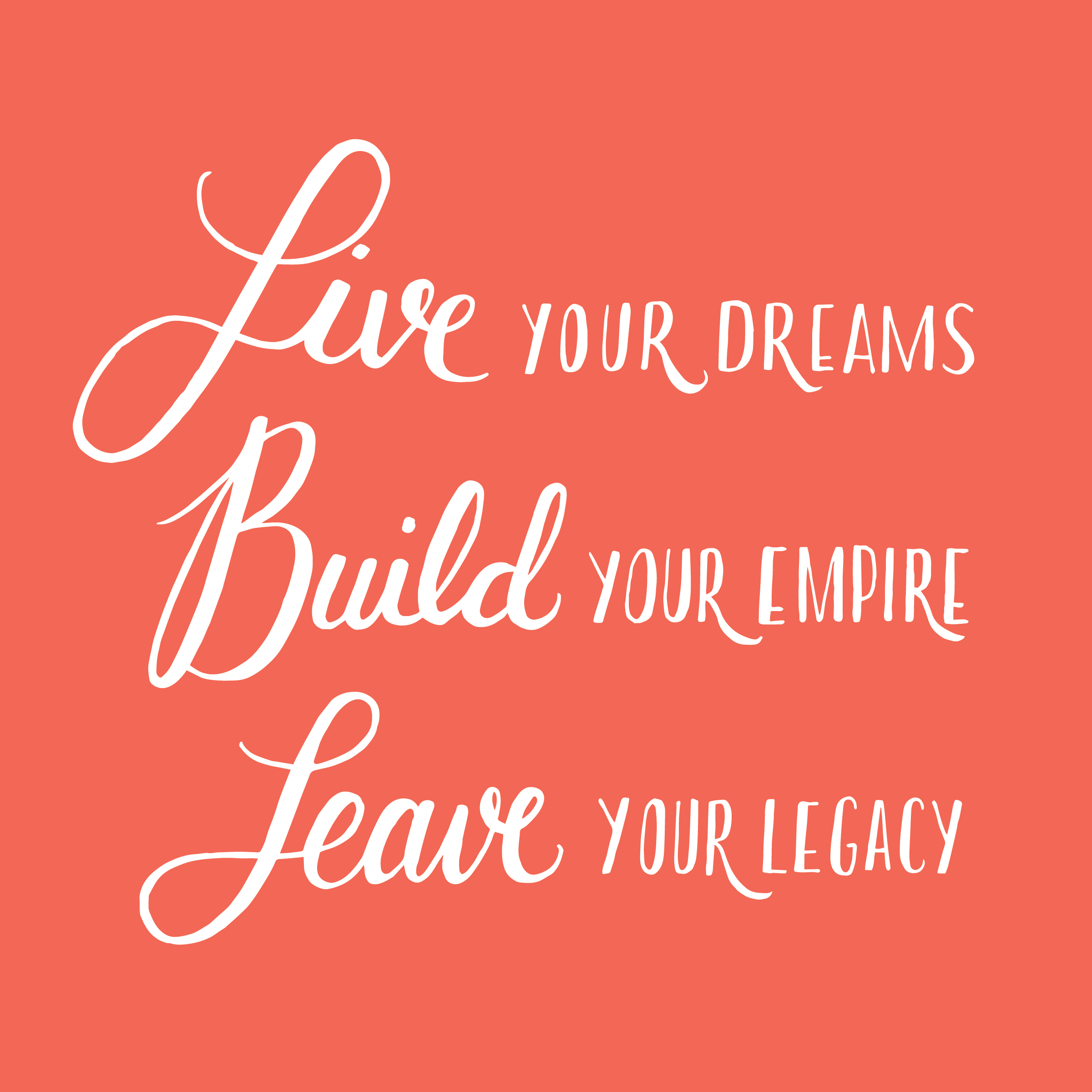 Leave Your Legacy - andreacrofts.com.jpg
