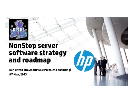 HP NonStop Software Roadmap 2013 - Iain Liston-Brown