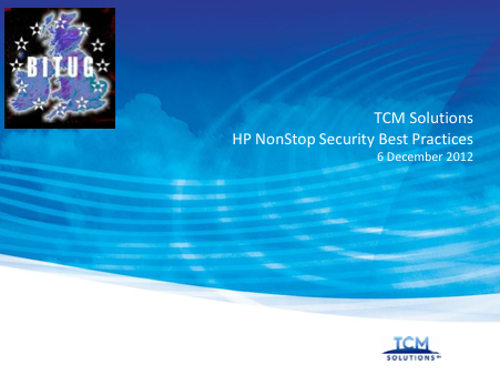 HP NonStop Security Best Practices - TCM Solutions