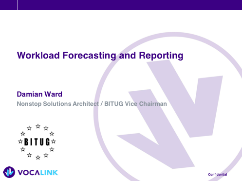 Workload Forecasting and Reporting - Vocalink