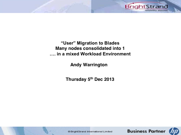 'User' Migration to Blades - BrightStrand - Andy Warrington