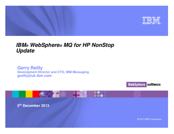 IBM WebSphere MQ for HP NonStop Update - Gerry Reilly