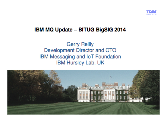 MQ Update - IBM - Gerry Reilly