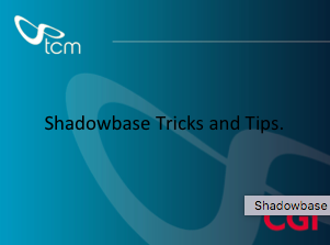 Shadowbase Tricks and Tips - Rick Stather - TCM