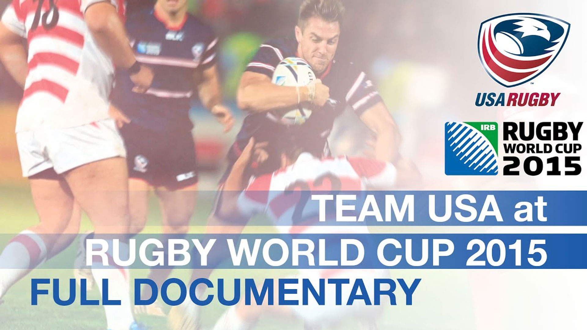 USA at Rugby World Cup 2015 - Behind the scenes sports documentary about the USA Eagles