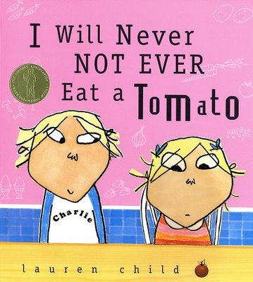 i will never not ever eat a tomato.jpg