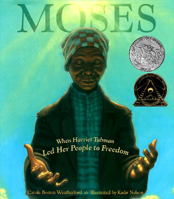 moses-when-harriet-tubman-led-her-people-to-freedom-cover-image.jpg