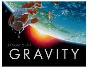 gravity jason chin 2014 new science kids book long enough