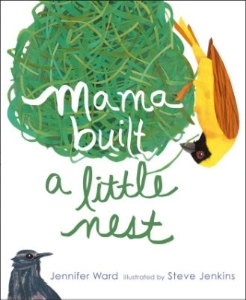 mama built a little nest ward jenkins new science kids book long enough