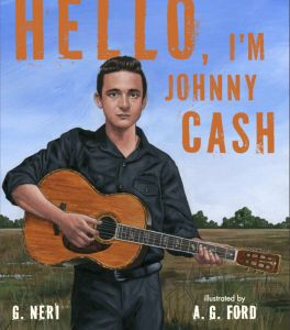 hello johnny cash neri ford new biographies kids book long enough