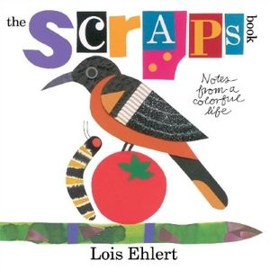 scraps ehlert top ten best 2014 kids picture book long enough