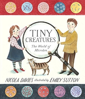 tiny creatures microbes best kids top 2014 picture book long enough