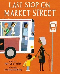 last stop market street new kids multicultural picture book long enough
