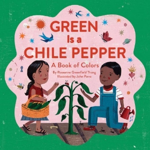 green is a chile pepper new multicultural kids picture book long enough