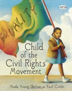 child of the civil rights movement everyday heroes kids book long enough
