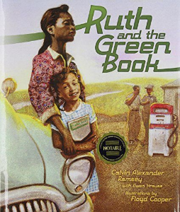 ruth and the green book kids everyday civil rights heroes book long enough