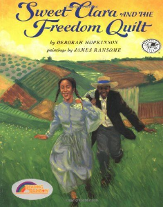 sweet clara freedom quilt everyday civil rights heroes kids book long enough