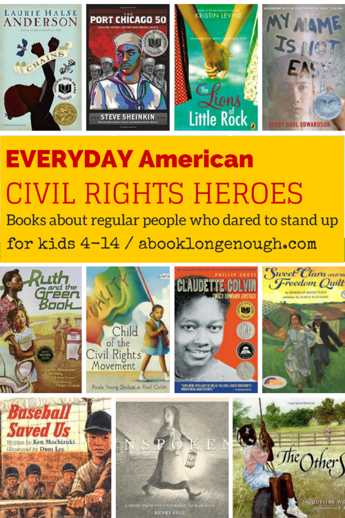 everyday american civil rights heroes book long enough