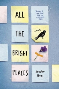 all the bright places jennifer niven teen adult winter 2015 book long enough
