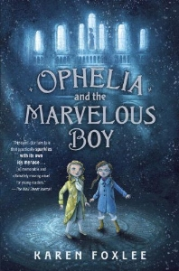 ophelia and the marvelous boy chapter books for kids who like frozen movie