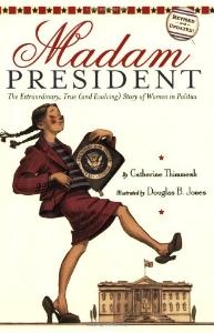 madam presidents day kids book long enough