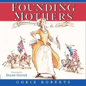 founding mothers presidents day kids book long enough