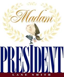 madam presidents day kidsbook long enough