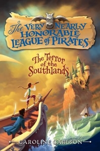 very nearly honorable league of pirates terror of the southlands what to read after harry potter new kids fantasy chapter books 2014 2015 a book long enough