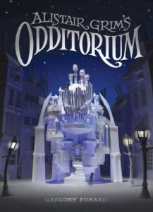 alistair grim's odditorium  what to read after harry potter new kids fantasy chapter books 2014 2015 a book long enough