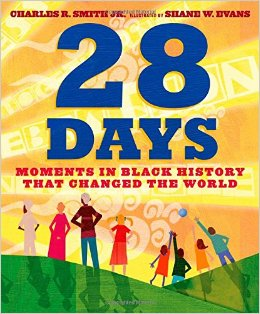 28 days moments in black history african-american black history month kids new 2015 chapter picture books a book long enough