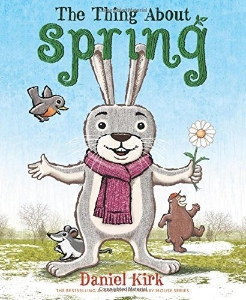 the thing about spring kids picture books new spring bunnies easter eggs chicks ducklings a book long enough