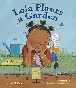 lola plants a garden kids picture books new spring bunnies easter eggs chicks ducklings a book long enough