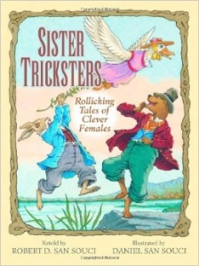 sister tricksters rollicking tales of clever girls kids fairy tales folklore a book long enough