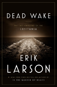 dead wake summer 2015 adult reads books a book long enough
