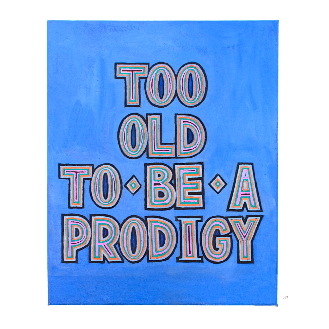 Too Old to be a Prodigy