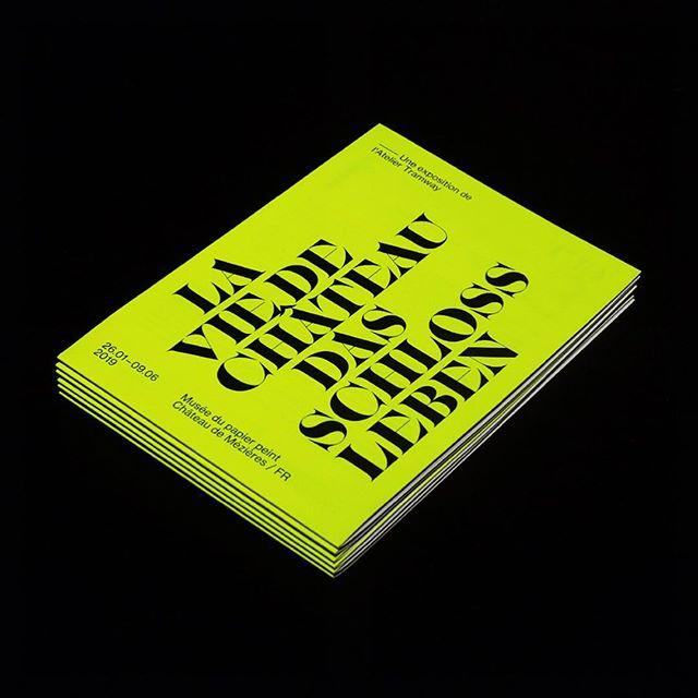La Vie de Château | Das Schlossleben Signage design for the next exhibition of @atelier_tramway at Musée du papier peint - Fribourg. 🎾 Vernissage 26.01.19 18:00 #graphicdesign #swissgraphicdesign #swisstypefaces #typography #print #fluo