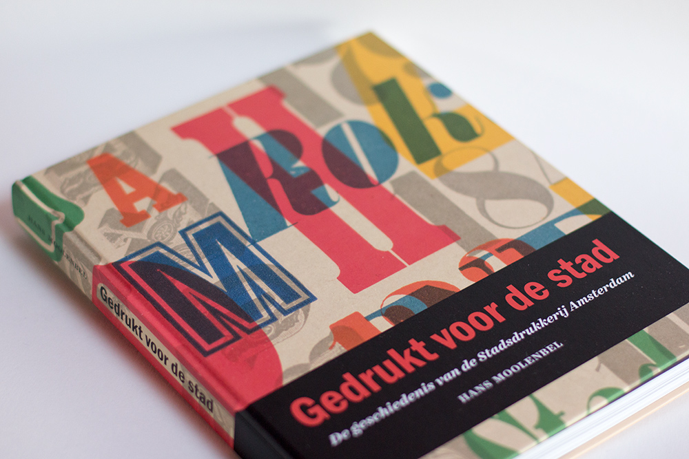Gedrukt voor de stad, Hans Moolenbel, Uitgeverij Bas Lubberhuizen, 2014